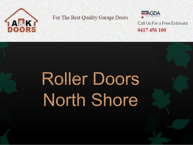 When the time comes to update your home or business property with new garage doors or roller doors, A & K Doors gives you ...