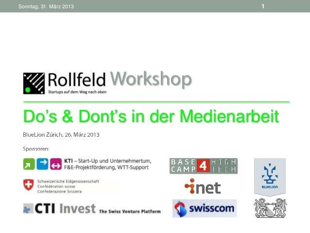 """Sonntag, 31. März 2013         1 Do""""s & Dont""""s in der Medienarbeit"""