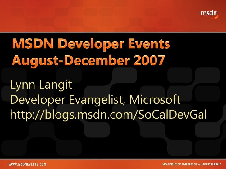 Lynn Langit Developer Evangelist, Microsoft  http://blogs.msdn.com/SoCalDevGal