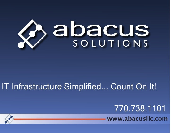 IT Infrastructure Simplified... Count On It!                               770.738.1101                             www.ab...