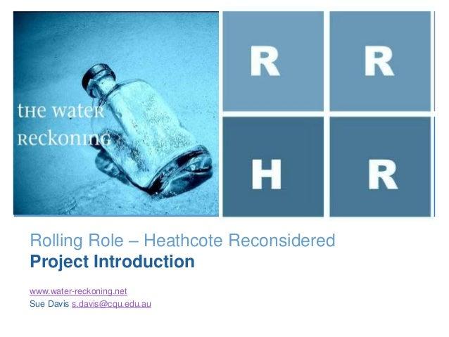+                               R        R                               H        RRolling Role – Heathcote ReconsideredPr...