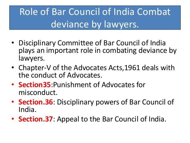 THE ADVOCATES ACT,1961 REQUIRES AMENDMENTS