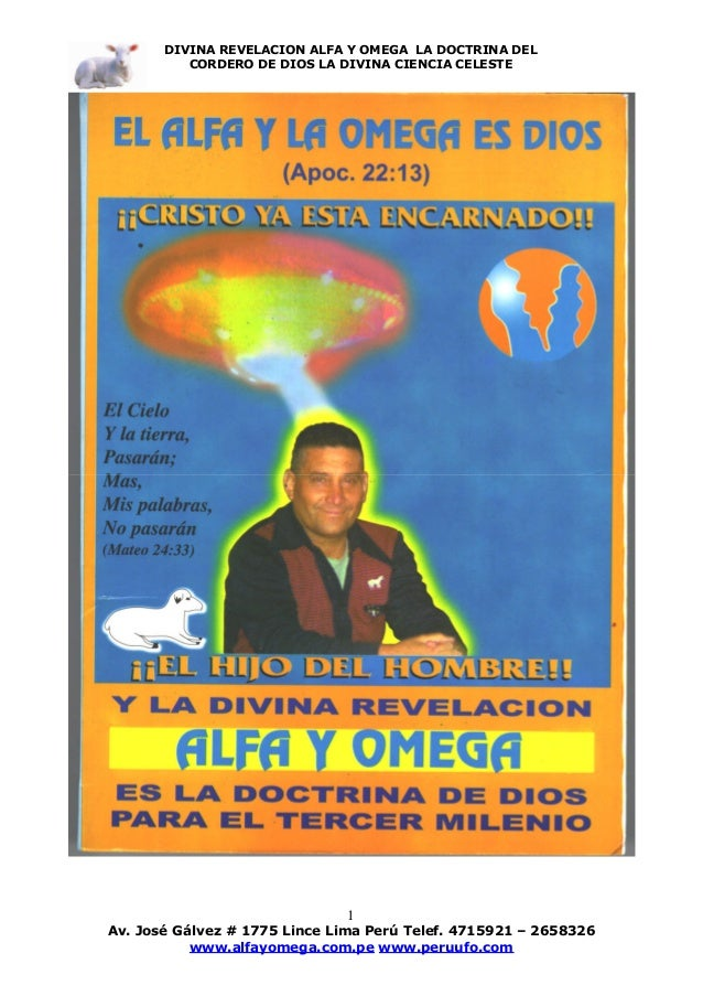 DIVINA REVELACION ALFA Y OMEGA LA DOCTRINA DEL CORDERO DE DIOS LA DIVINA CIENCIA CELESTE  1  Av. José Gálvez # 1775 Lince ...