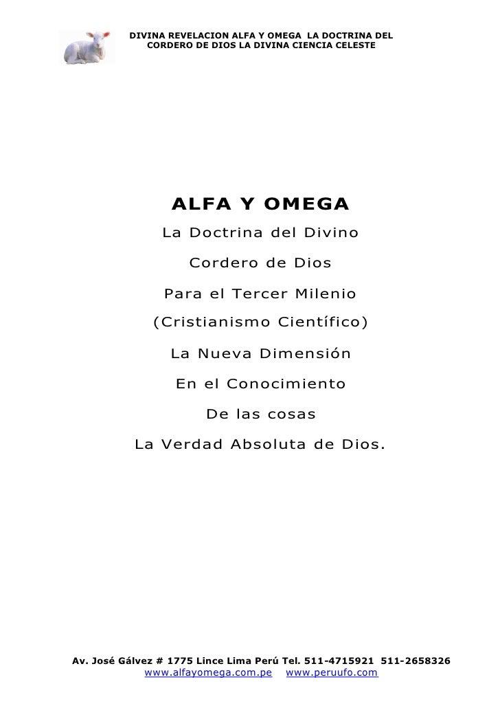 DIVINA REVELACION ALFA Y OMEGA LA DOCTRINA DEL              CORDERO DE DIOS LA DIVINA CIENCIA CELESTE                     ...