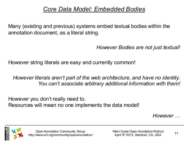 Core Data Model: Embedded BodiesMany (existing and previous) systems embed textual bodies within theannotation document, a...