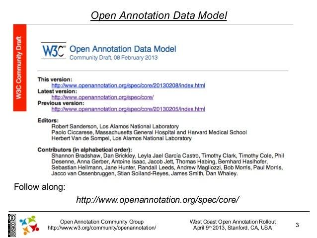 Open Annotation Data ModelFollow along:                   http://www.openannotation.org/spec/core/              Open Annot...