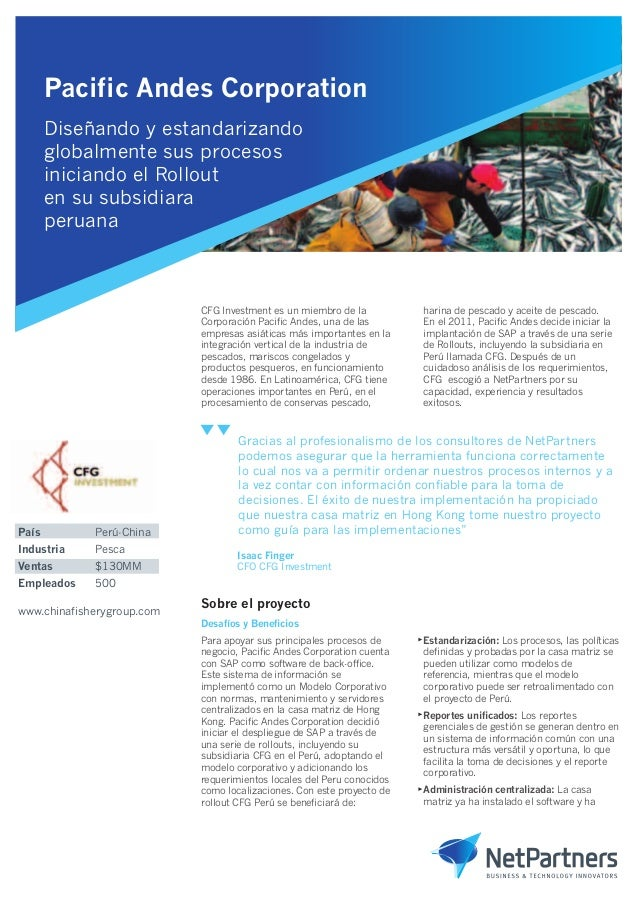 Pacific Andes Corporation Diseñando y estandarizando globalmente sus procesos iniciando el Rollout en su subsidiara peruan...