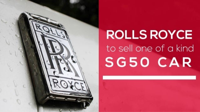 Rolls royce sell one of a kind sg50 car