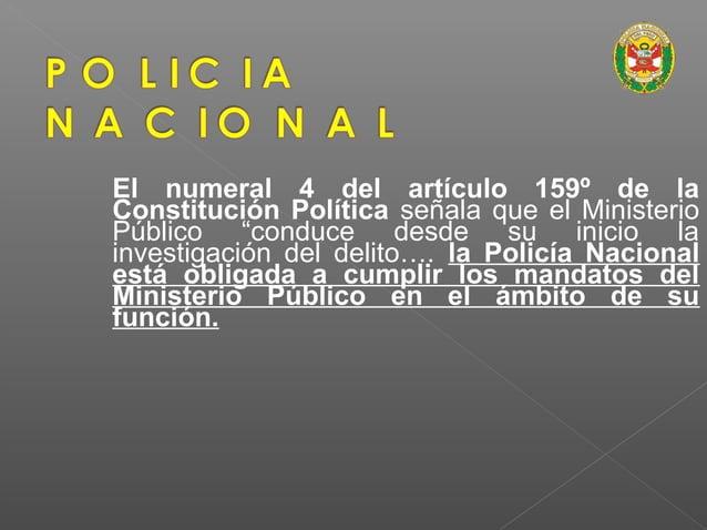 INTERVENCION POR PROPIA INICIATIVA El artículo 67º NCPP: Los efectivos de la PNP en su función de investigación, por propi...