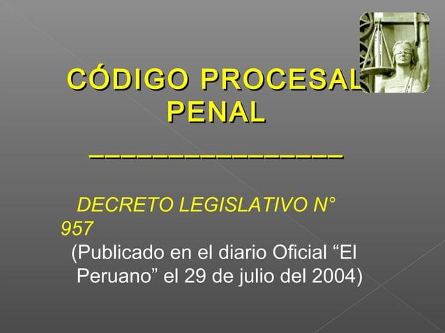 • Principio de Separación de roles: • PNP investigación de campo y técnica. • El MP conduce jurídicamente Inv.Delito. Al s...