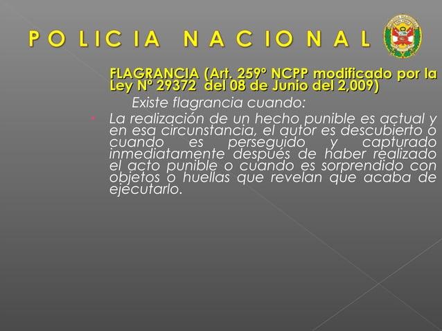  LA POLICIA TIENE LA OBLIGACION DE INFORMAR AL IMPUTADO LA CAUSA O MOTIVO DE SU DETENCION, ENTREGÁNDOLE LA ORDEN DE DETEN...