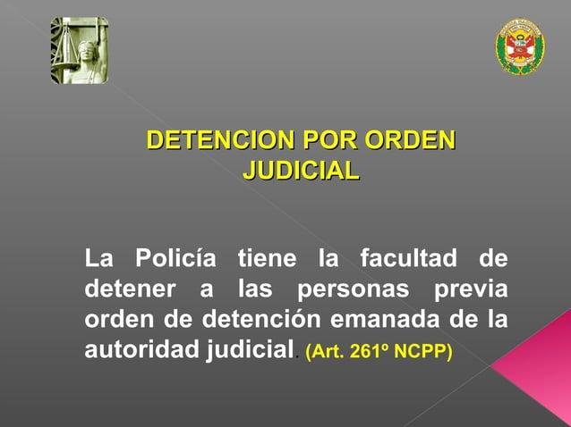  LA POLICIA PROCEDERÁ A LA CONDUCCION COMPULSIVA DEL OMISO A UNA CITACION DEBIDAMENTE NOTIFICADA POR EL MINISTERIO PUBLIC...