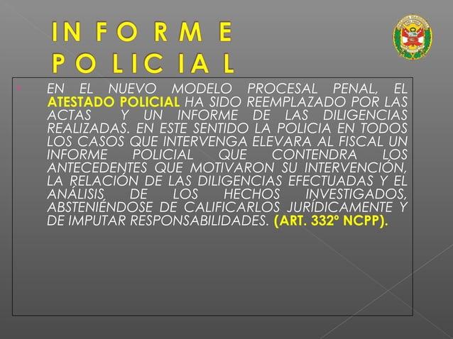 • EL NCPP PRESENTA CONTRADICCIONES CON LA FINALIDAD CONSTITUCIONAL DE LA PNP DE INVESTIGAR LOS DELITOS, AL ESTABLECER ARTÍ...