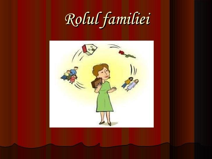 Rolul familiei in educatia copilului