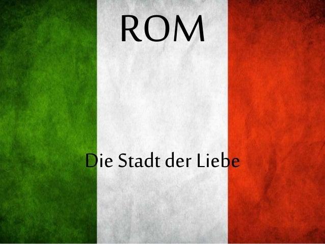 ROM Die Stadtder Liebe