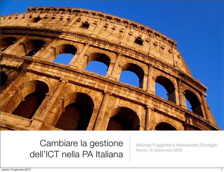 Cambiare la gestione       Alfonso Fuggetta e Alessandro Osnaghi                                                   Roma, 1...