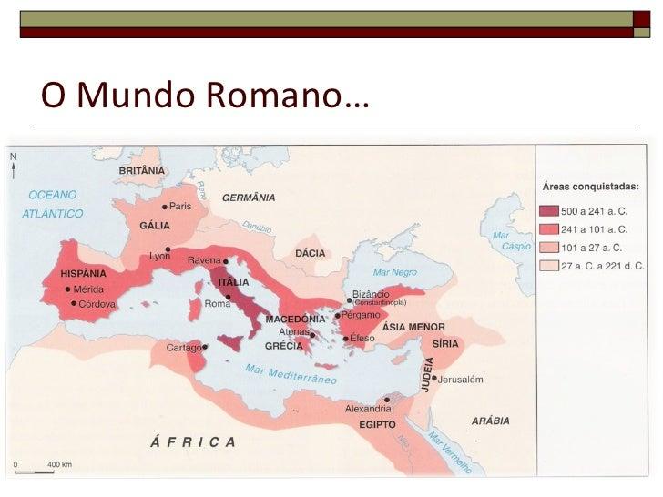 O Mundo Romano…