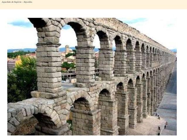 Aqueduto de Segóvia – Espanha.
