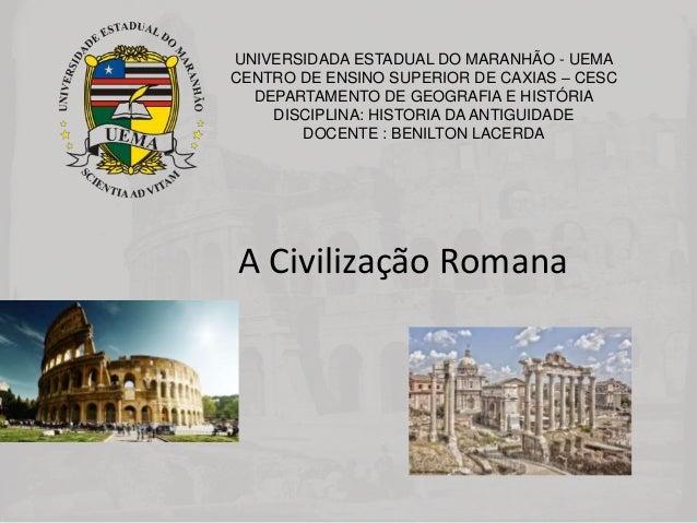 UNIVERSIDADA ESTADUAL DO MARANHÃO - UEMA CENTRO DE ENSINO SUPERIOR DE CAXIAS – CESC DEPARTAMENTO DE GEOGRAFIA E HISTÓRIA D...