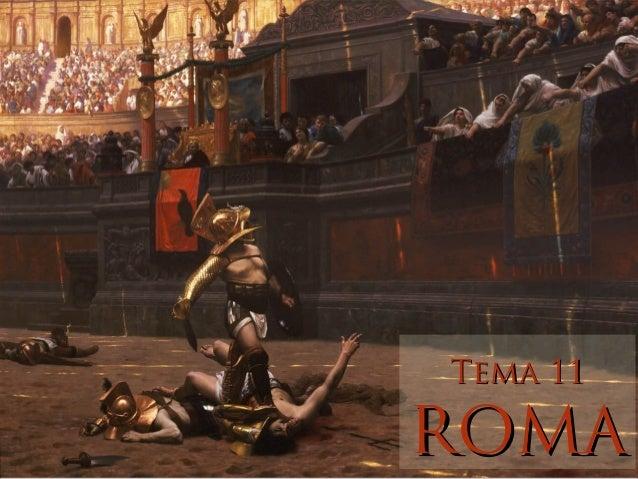 Tema 11Tema 11 ROMAROMA