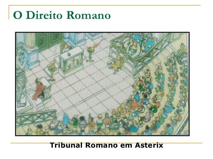 O Direito Romano      Tribunal Romano em Asterix