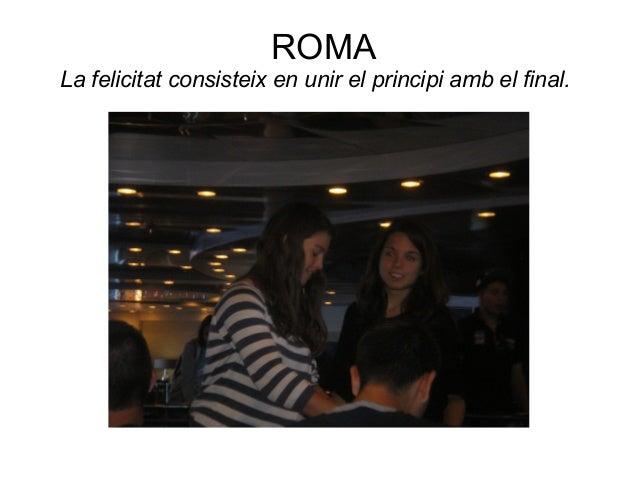 Roma 2014 Slide 2