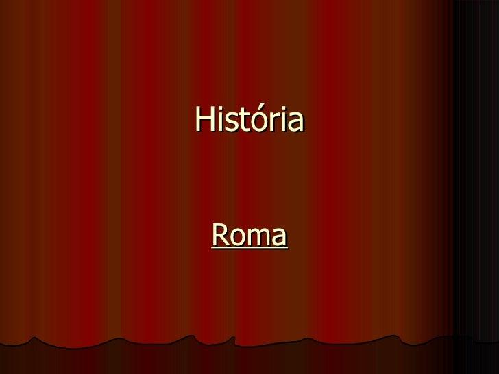 História Roma