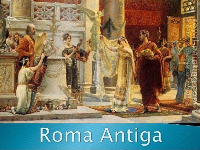  Estudar a história da Roma Antiga é fascinante, em função da cultura desenvolvida e dos avanços conseguidos por esta civ...