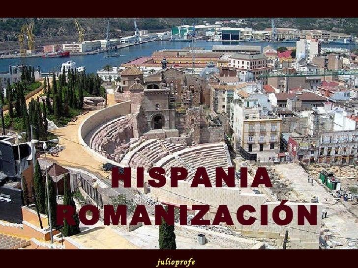 HISPANIA ROMANIZACIÓN   julioprofe