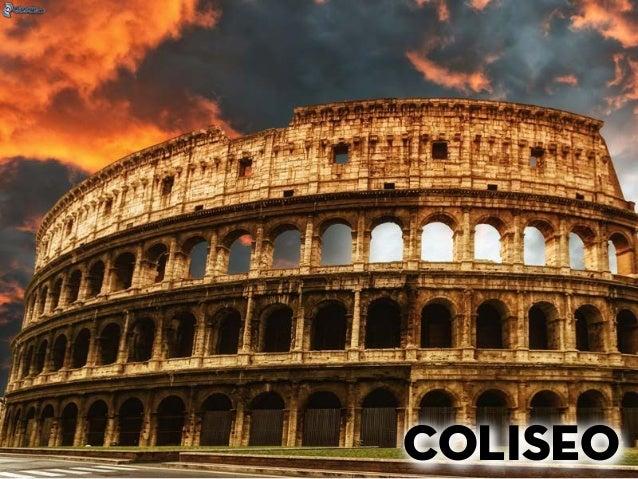 O Coliseo era un anfiteatro para a celebración de loitas de gladiadores, animais e batallas navais. COLISEO VELARIO Sistema...