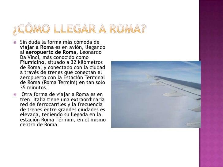 Roma  De Tristana MartíNez GóMez 4ºA Slide 2
