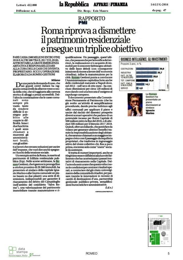 da pag. 47 14-LUG-2014 Diffusione: n.d. Lettori: 412.000 Dir. Resp.: Ezio Mauro ROMEO 5