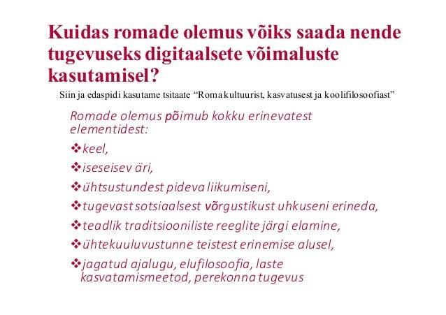Kuidas romade olemus võiks saada nende tugevuseks digitaalsete võimaluste kasutamisel? Romade olemus põimub kokku erinevat...