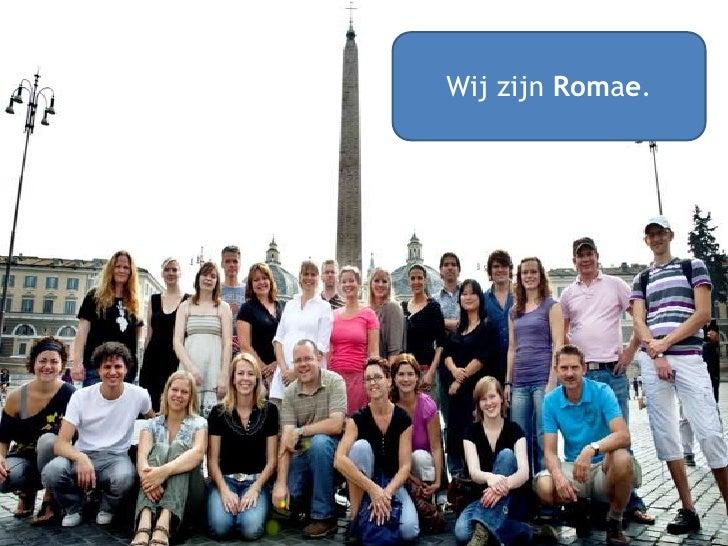 Wij zijn Romae.<br />