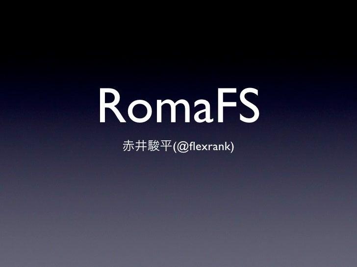 RomaFS   (@flexrank)