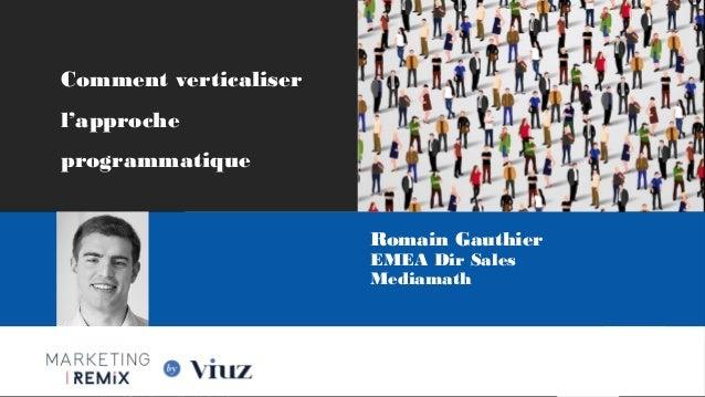 Les Nouvelles Frontières du Marketing Digital Paris, 28 Mai 2015 Les Nouvelles Frontières du Marketing Digital Paris, 28 M...