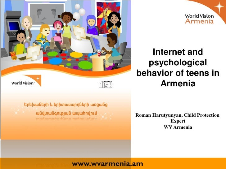 Internet and                psychological              behavior of teens in                   Armenia              Roman H...