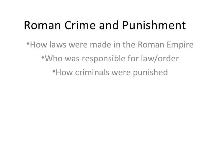 roman crime and punishment essay Crime and punishment's central character, raskolnikov, is a western sympathist who has an awakening similar to dostoyevsky's raskolnikov's justification of his crime is the principal example of his radicalism.