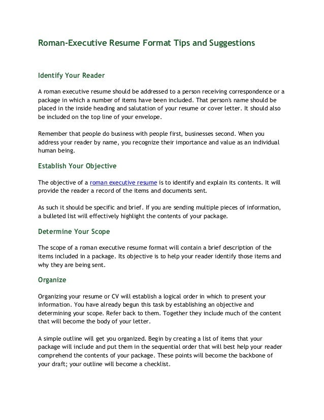 Roman Executive Resume Format Tips And Suggestions Identify Your Reader A  Roman Executive Resume Should ...