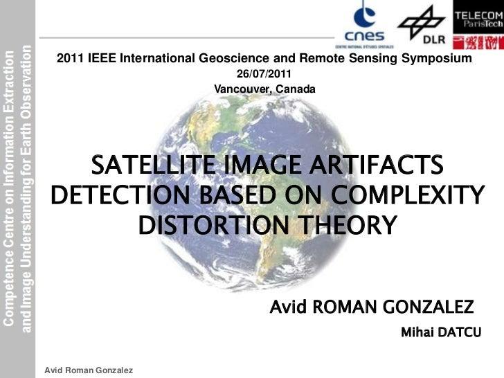 2011 IEEE International Geoscience and Remote Sensing Symposium<br />26/07/2011<br />Vancouver, Canada<br />SATELLITE IMAG...