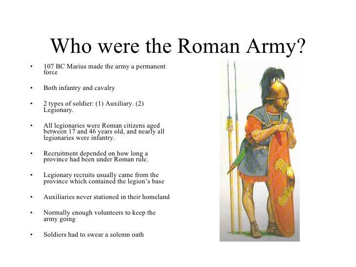 Roman Army, 5 Ws