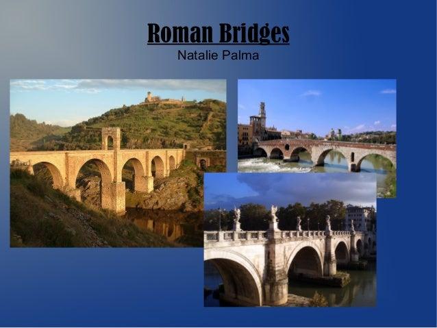 Roman Bridges Natalie Palma
