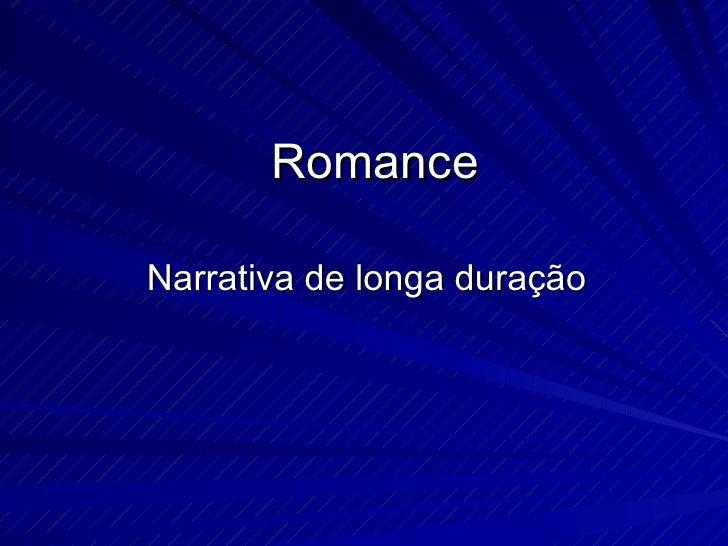 Romance Narrativa de longa duração