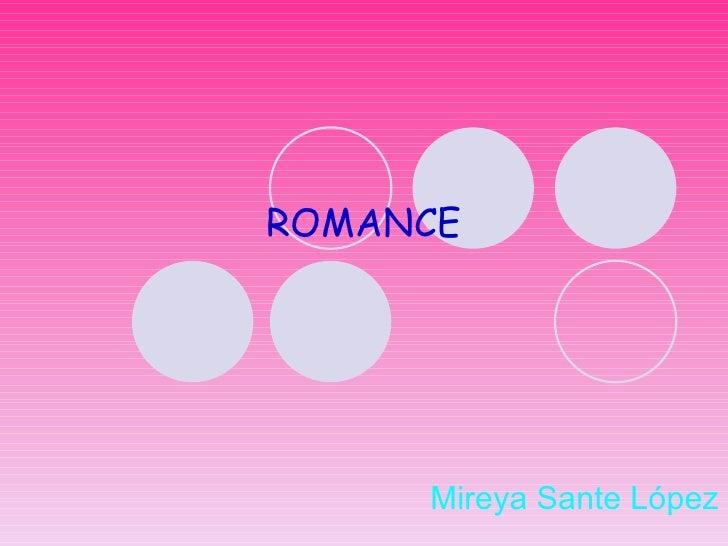 ROMANCE Mireya Sante López