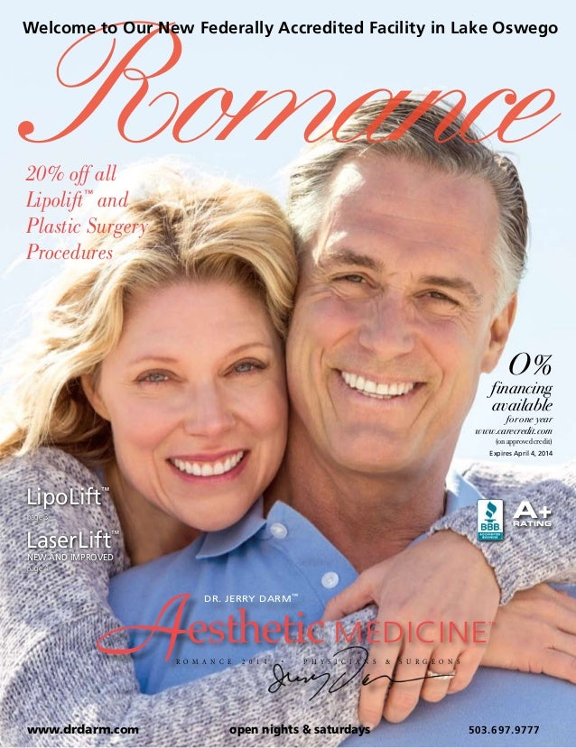Romance  Welcome to Our New Federally Accredited Facility in Lake Oswego  20% off all Lipolift™ and Plastic Surgery Proced...