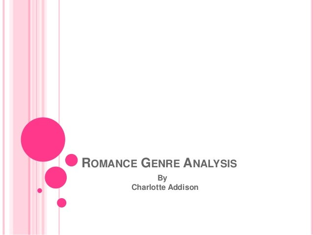 an analysis and definition of romantic love The definition essay you would write about either romantic love, platonic love, or first love the analysis goes deeper than a simple dictionary.