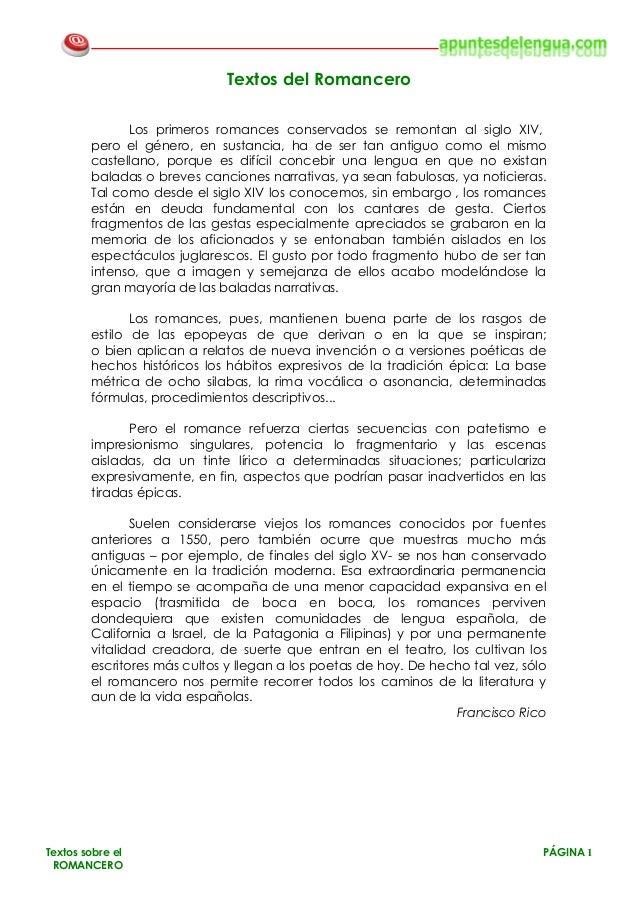 Textos sobre el PÁGINA 1 ROMANCERO Textos del Romancero Los primeros romances conservados se remontan al siglo XIV, pero e...