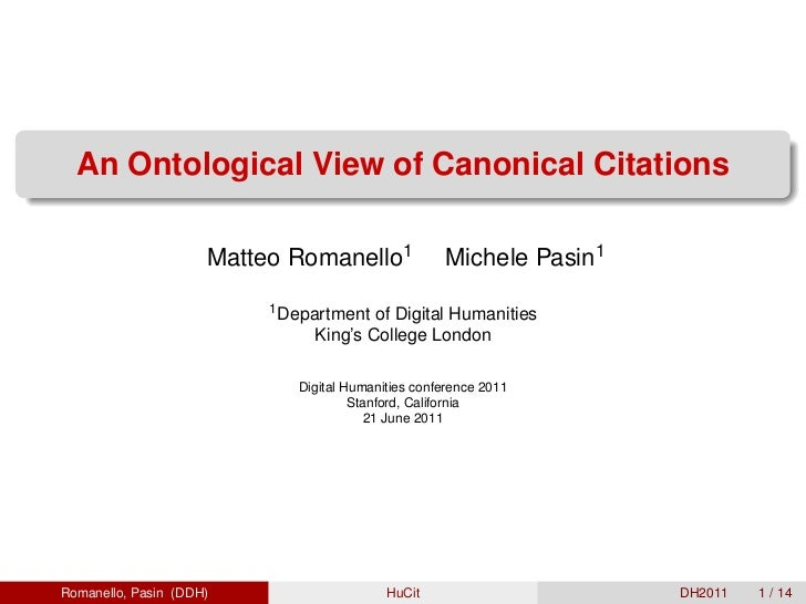 An Ontological View of Canonical Citations                     Matteo Romanello1              Michele Pasin1              ...