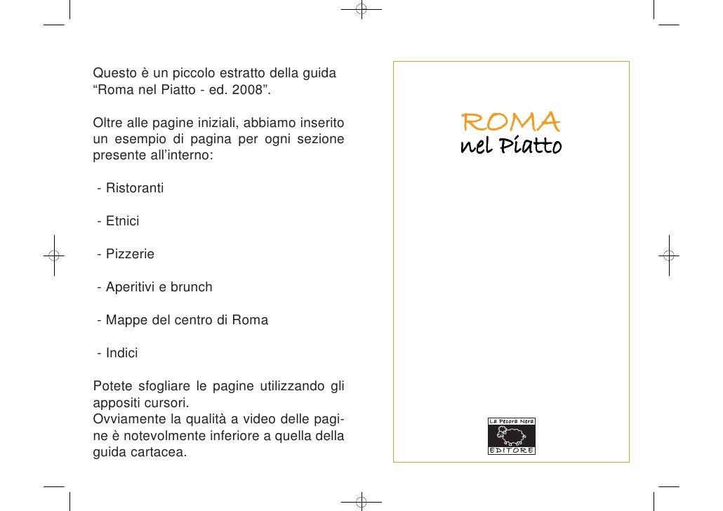 """Questo è un piccolo estratto della guida """"Roma nel Piatto - ed. 2008"""".  Oltre alle pagine iniziali, abbiamo inserito   ROM..."""