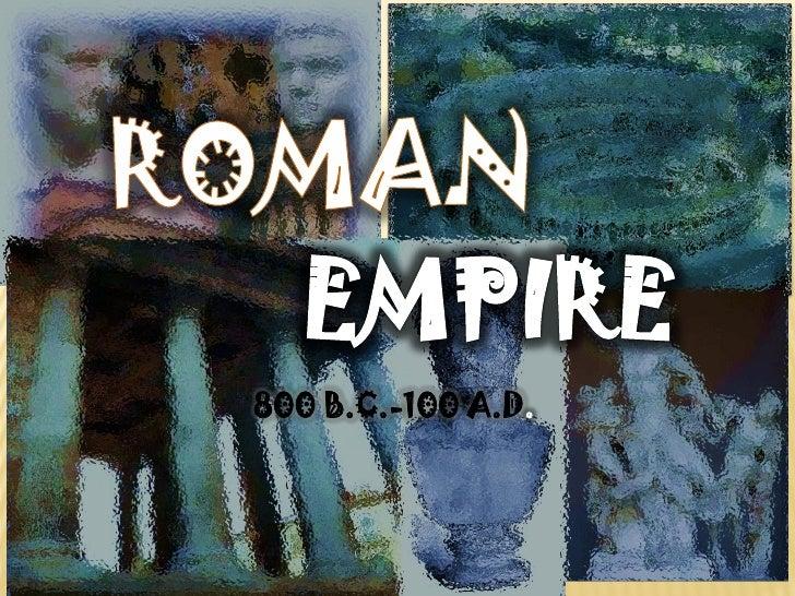 800 B.C.-100 A.D.